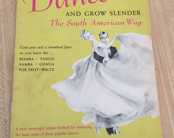 Vintage Book | Dance & Grow Slender the South American Way | Dance Instruction | 1940s