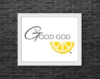 Good God Lemon ~ Jack Donaghy to Liz Lemon ~ Alec Baldwin - Tina Fey catch phrase ~ TV comedy, 30 Rock Inspired Digital Print Ready Wall Art