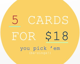 Custom Card Set ~ 5 FOR 18 ~  by Cypress Card Co.