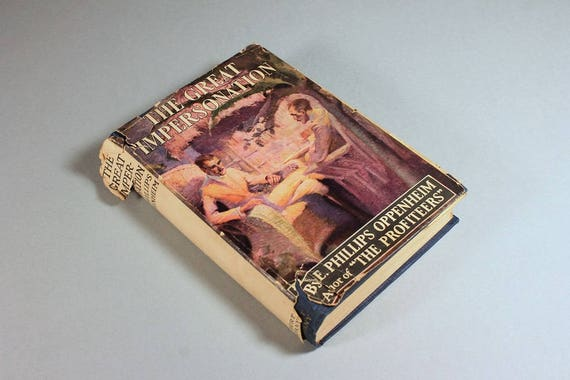 1920 Hardcover Book, First Edition, The Great Impersonation, E. Philips Oppenheim, Dust Jacket, Spy Novel, Thriller, Mystery, Fiction