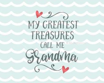 My Greatest Treasure Call Me Grandma SVG File.  Cricut Explore & more.  Grandparents Quote Grandma Grandpa New Hearts Love SVG