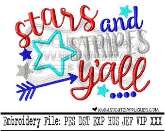 Stars & stripes yall 4th of July Embroidery design 5x7 6x10, 4th of July embroidery, american, Independence Day, socuteappliques, patriotic
