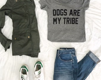 Dogs Are My Tribe