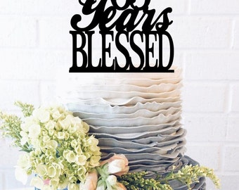 65 Years Blessed Cake Topper Years Blessed Anniversary Cake Topper Years Blessed Wedding Cake Topper Years Blessed Birthday Cake Topper  age