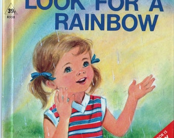 Look For A Rainbow - Start Right Elf Book c.1972