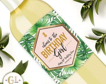 Birthday Girl Wine Label, Personalized Birthday Wine Label, 21st 25th 30th 40th 50th Champagne, Happy Birthday Wine, Tropical Birthday Party