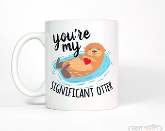 Cute Anniversary Gift for Boyfriend-Gift Otter Mug-Anniversary Gift for Men-Mens Gift-for Husband-Gift for Him-Coffee Mug-Girlfriend Gift