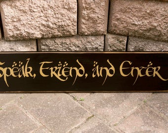 Lord Of The Rings Sign, Speak Friend and Enter, Gandalf, Hobbits, Wood Sign, Hand Painted