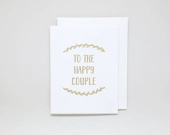 Wedding Day Card: To the Happy Couple // congratulations card, wedding card congratulations, congratulations wedding card, engagement card