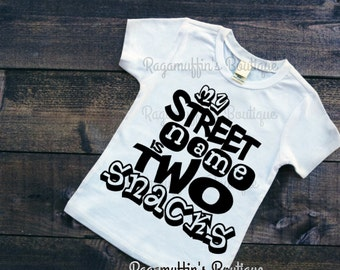 Funny boys shirt, my street name is two snacks shirt, funny toddler boy shirt, trendy shirt, trendy boys shirt, trendy boys shirt