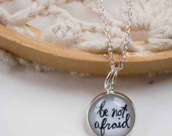 Be Not Afraid Charm, Have Courage Necklace, Pope Saint John Paul the Great Quote Necklace, 402034