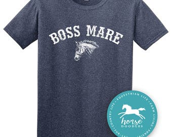 Boss Mare Horse Shirt | Equestrian Shirt | Horseback Riding | Horse Shirt |*New* Softstyle Unisex T Shirt |  Soft