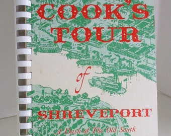 A Cook's Tour of Shreveport - A Dash of The Old South, 1976, Spiral Bound, 330 pages of Old South Tips and Recipes, Jr. League of Shreveport