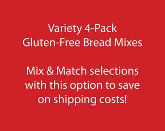 Variety 4-Pack: Gluten-free Bread Mixes