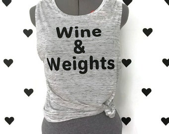 Wine and Weights work out muscle tank top Weights and Wine crossfit tank top