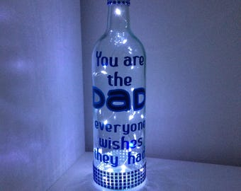 Dad gift, Fathers day gift, light Bottle, quote bottle