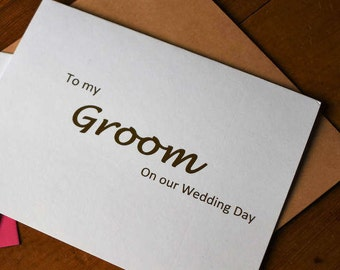To My Groom Card - Gold Foil Card - Foil Cards - Wedding Day - Day of Wedding Cards - Wedding Cards