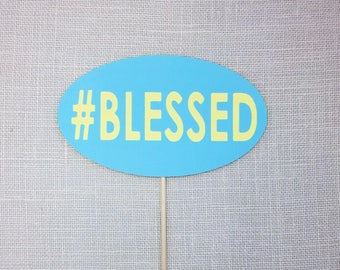 Wedding Photo Booth Props - Blessed Prop - Photobooth Props - Wedding Props - FULLY ASSEMBLED