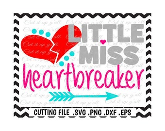 Little Miss Heartbreaker, Valentine Svg, Valentines Day Svg-Dxf-Png-Eps-Fcm, Cutting Files For Silhouette Cameo/ Cricut and More.
