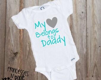 My Heart Belongs to Daddy One Piece Bodysuit - Little Girl - Newborn