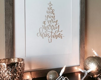 We Wish You A Very Merry Christmas Handlettered Print