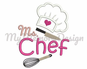Ms. Chef Girl Embroidery Saying Design - Cook hat applique - Heart embroidery - Machine embroidery file - 4x4 5x7 6x10 - INSTANT DOWNLOAD