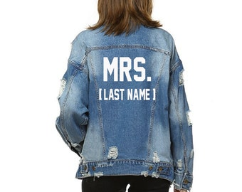 CUSTOM MRS TEXT Denim Jacket Mid-Wash Vintage Inspired and Distressed Outerwear Jacket- Womens Distressed Custom Text Jacket Bride Mrs Denim