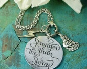 Stronger than the Storm Mantra Jewelry, Lightning bolt, Best Friend gift, gift for hard times, bestfriend necklace, daughter, Confidence
