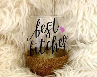 Best Bitches, Glitter Dipped Wine Glass, Glitter Wine Glass, Best Friends, Stemless Wine Glass, Bachelorette, Best Bitches Cup