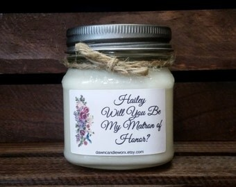 8oz Personalized Matron of Honor Gifts - Matron of Honor Proposal - Bridal Party Favors - Bridesmaid Proposal - Soy Candles Handmade