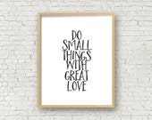 Do small things with great love black and white wall art printable home decor art print digital download printable quote 5x7 and 8x10 prints