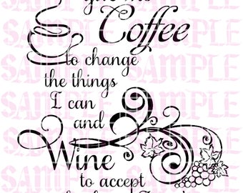 SPECIAL - Serenity Prayer Coffee Wine SVG Sticker Decal Car Decal  Keepsake Truck Car