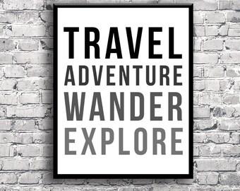 Travel Adventure Wander Explore - Instant Download Digital Print Interior Design Home Decor Living Room Bedroom Printable Art Quote Poster