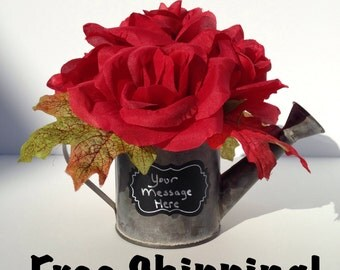 Personalized Watering Can Red Roses Flower Arrangement Chalkboard Message Rustic Rose Cottage Chic Rose Free Shipping