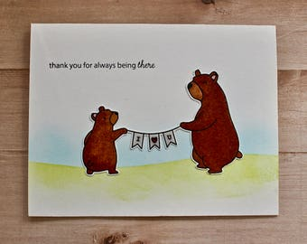 Thank You Card - Thanks Card - Bear Card - Thank You for Always Being There - Thanks Bear Card - Bear Thanks Card - Thank You Note Card