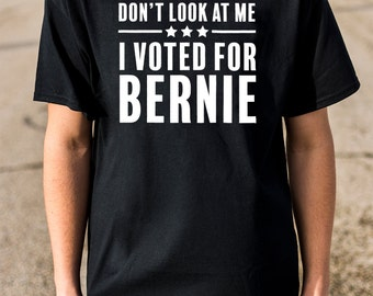 Voted for Bernie, bernie shirts, political shirts, funny shirts, funny t-shirts, gifts for friends, drumpf, funny tees, funny