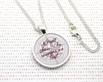 Lord of the Rings, 'Not All Those Who Wander Are Lost' Compass, Tolkien Necklace or Keychain, Keyring.