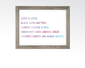 Love is Love Protest Sign - Black Lives Matter, Climate Change, Immigrants, Women's Rights, Watercolor Wall Art - DIGITAL INSTANT Downloads
