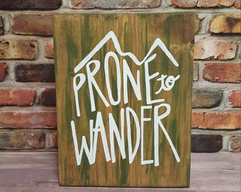 Hiker's Wall Decor/Prone to Wander Wood Sign/Wanderlust/Outdoors