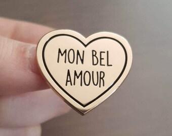 "Pin's / Pin : ""MON BEL AMOUR"" (My Beautiful Love)"