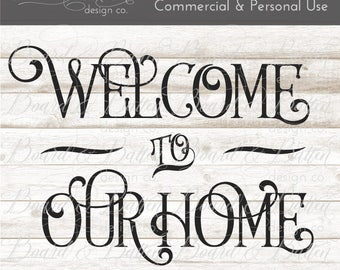Home Decor Svg - Welcome Svg Files - Wood Sign Svg - Vinyl Cut File - Svg Cut Files - Vector Graphics - Cricut Files - Silhouette Cut Files