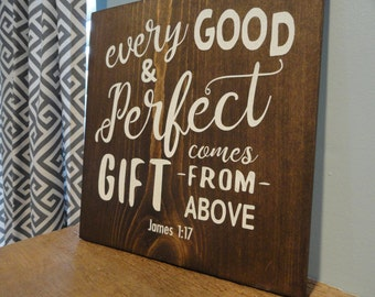 Nursery Decor,  Wooden Sign, Wood Sign, Baby, James 1:17