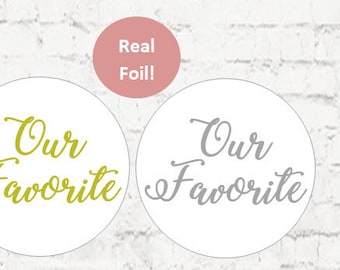 Our Favorite Stickers, Foil Stickers, Gold Wedding Stickers, Favorites Wedding Favor Stickers, Wedding Favor Bag Sticker