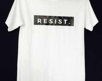 RESIST-  Make a statement with this Men T-shirt