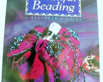 Beautiful Beading..A Beginner's Guide
