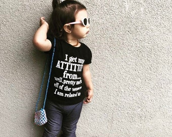 I get my attitude from... (custom kids t-shirt)