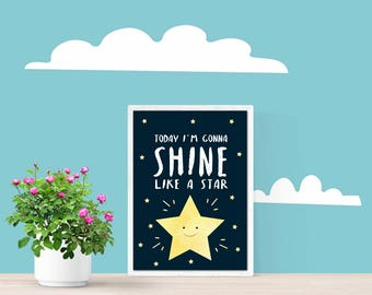 Decorative blade children, infantile decoration, blade with positive phrase, gift for children, shine like a star Poster