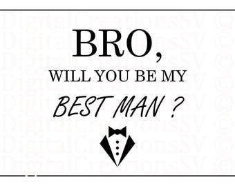 Printable bro will you be my best man best man printable bro will you be my best man best man gifts and junglespirit Image collections