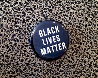 "2 1/4"" pin Black Lives Matter"