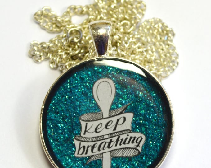 Keep Breathing Spoonie Chronic Illness Necklace